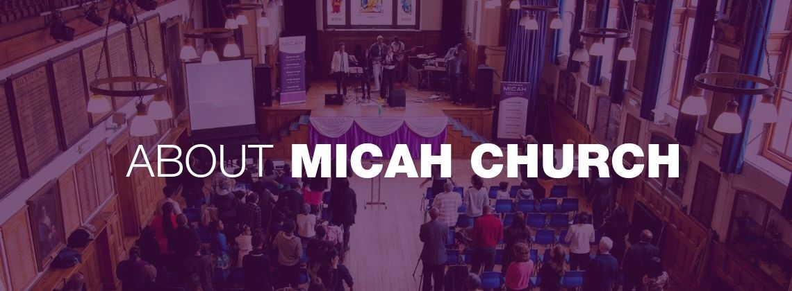 About Micah church